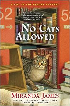 NO CATS ALLOWED (CAT IN THE STACKS, BOOK #7) BY MIRANDA JAMES: BOOK REVIEW