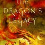 The Dragon's Legacy by Deborah A Wolf
