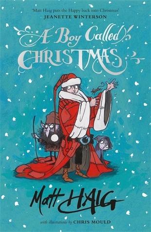 A BOY CALLED CHRISTMAS BY MATT HAIG:  BOOK REVIEW