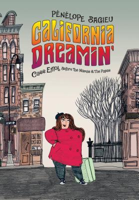 CALIFORNIA DREAMIN'-CASS ELLIOT BEFORE THE MAMAS&THE PAPAS BY PENELOPE BAGIEU, NANETTE McGUINESS: BOOK REVIEW