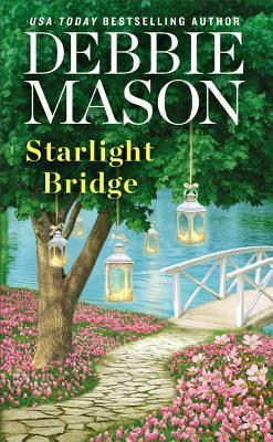 STARLIGHT BRIDGE (HARMONY HARBOR #2) BY DEBBIE MASON: BOOK REVIEW