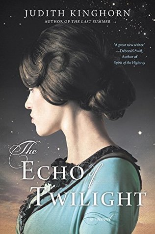 THE ECHO OF TWILIGHT BY JUDITH KINGHORN: BOOK REVIEW