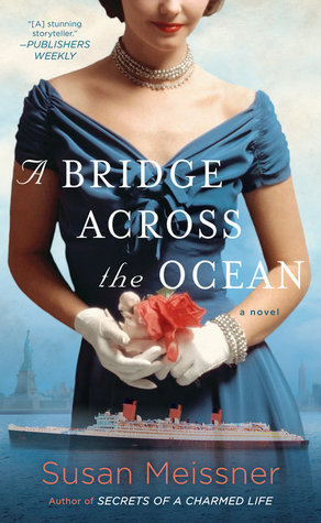 A BRIDGE ACROSS THE OCEAN BY SUSAN MEISSNER: BOOK REVIEW