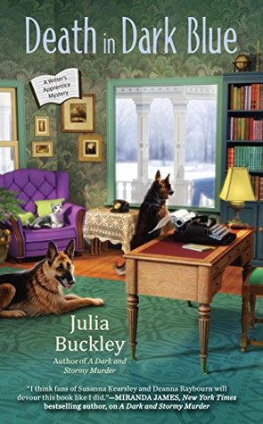 DEATH IN DARK BLUE (A WRITER'S APPRENTICE MYSTERY, BOOK #2) BY JULIA BUCKLEY: BOOK REVIEW