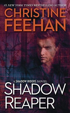 SHADOW REAPER (SHADOW #2) BY CHRISTINE FEEHAN: BOOK REVIEW