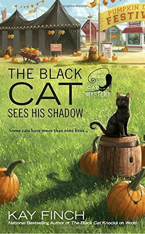THE BLACK CAT SEES HIS SHADOW (A BAD LUCK CAT MYSTERY #3) BY KAY FINCH: BOOK REVIEW