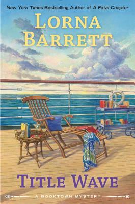 TITLE WAVE (BOOKTOWN MYSTERY #10) BY LORNA BARRETT: BOOK REVIEW