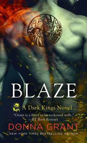 BLAZE (DARK KINGS, BOOK #11) BY DONNA GRANT: BOOK REVIEW