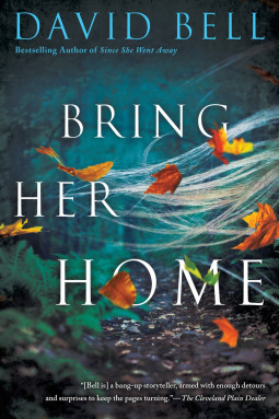 BRING HER HOME BY DAVID BELL: BOOK REVIEW