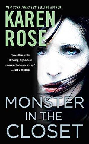 MONSTER IN THE CLOSET (ROMANTIC SUSPENSE #19) BY KAREN ROSE: BOOK REVIEW
