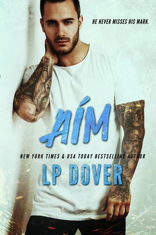 AIM (CIRCLE OF JUSTICE, BOOK #3) BY L.P. DOVER: BOOK REVIEW