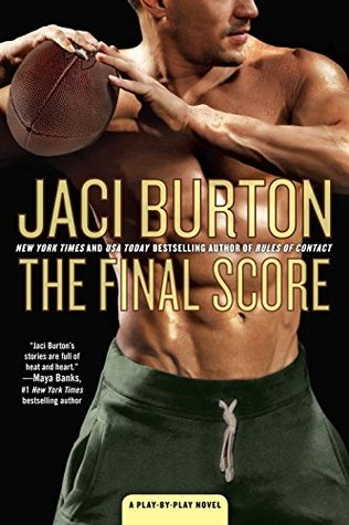 THE FINAL SCORE (PLAY-BY-PLAY, BOOK #13) BY JACI BURTON: BOOK REVIEW