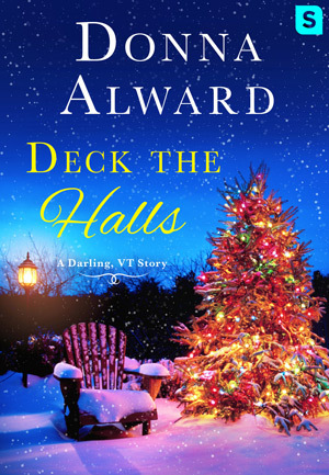 DECK THE HALLS (DARLING, VT) BY DONNA ALWARD: BOOK REVIEW