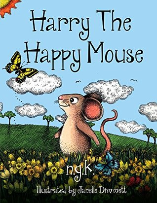 HARRY THE HAPPY MOUSE BY N.G.K.: BOOK REVIEW