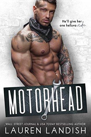 MOTORHEAD (IRRESISTIBLE BACHELORS, BOOK #7) BY LAUREN LANDISH: BOOK REVIEW