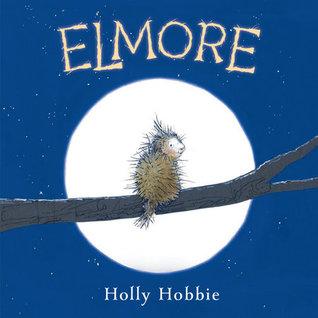 ELMORE BY HOLLY HOBBIE: BOOK REVIEW