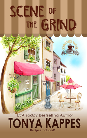 SCENE OF THE GRIND (KILLER COFFEE, #1) BY TONYA KAPPES: BOOK REVIEW