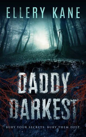 DADDY DARKEST (DOCTORS OF DARKNESS, BOOK #1) BY ELLERY KANE: BOOK REVIEW