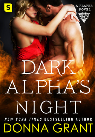 DARK ALPHA'S NIGHT (REAPER, BOOK #5) BY DONNA GRANT: BOOK REVIEW