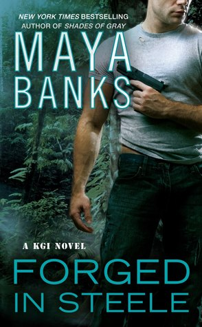 FORGED IN STEELE (KGI, BOOK #7) BY MAYA BANKS: BOOK REVIEW