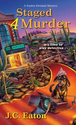 STAGED 4 MURDER (SOPHIE KIMBALL MYSTERY, BOOK #4) BY J. C. EATON: BOOK REVIEW