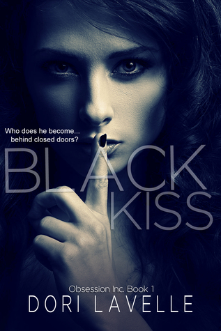 BLACK KISS (OBSESSION INC. BOOK #1) BY DORI LAVELLE: BOOK REVIEW