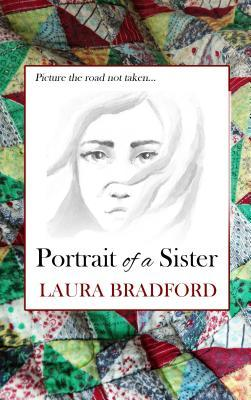 PORTRAIT OF A SISTER BY LAURA BRADFORD: BOOK REVIEW