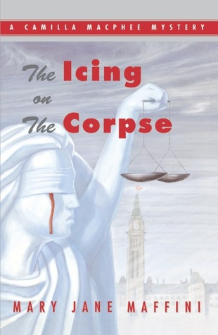 THE ICING ON THE CORPSE (A CAMILLA MACPHEE MYSTERY, BOOK #2) BY MARY JANE MAFFINI: BOOK REVIEW