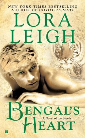 BENGAL'S HEART (BREEDS, BOOK #14; FELINE BREEDS, BOOK #12) BY LORA LEIGH: BOOK REVIEW