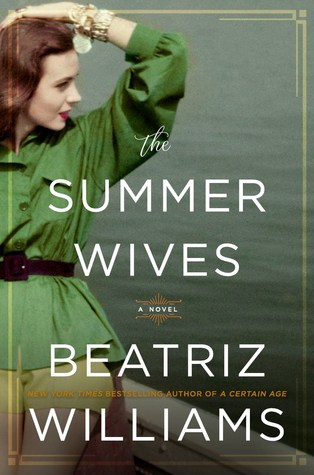 THE SUMMER WIVES BY BEATRIZ WILLIAMS: BOOK REVIEW