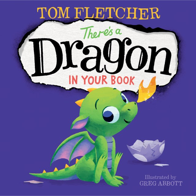 THERE'S A DRAGON IN YOUR BOOK BY TOM FLETCHER & ILLUSTRATED BY GREG ABBOTT: BOOK REVIEW