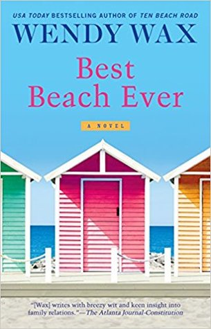 BEST BEACH EVER (TEN BEACH ROAD #6) BY WENDY WAX: BOOK REVIEW