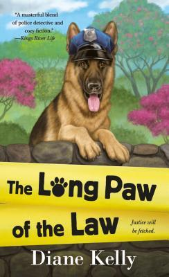 THE LONG PAW OF THE LAW (PAW ENFORCEMENT #7) BY DIANE KELLY: BOOK REVIEW