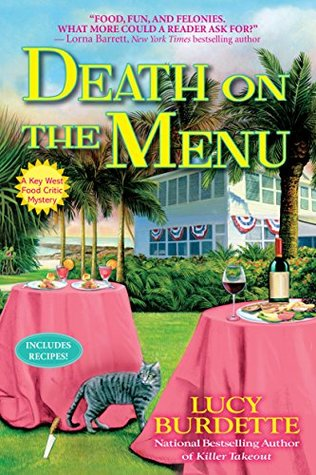 DEATH ON THE MENU (KEY WEST FOOD CRITIC MYSTERY, #8) BY LUCY BURDETTE: BOOK REVIEW