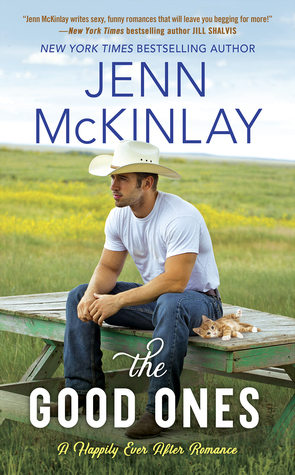 THE GOOD ONES (HAPPILY EVER AFTER #1) BY JENN MCKINLAY: BOOK REVIEW