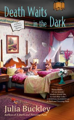 DEATH WAITS IN THE DARK (A WRITER'S APPRENTICE MYSTERY, BOOK #4) BY JULIA BUCKLEY: BOOK REVIEW