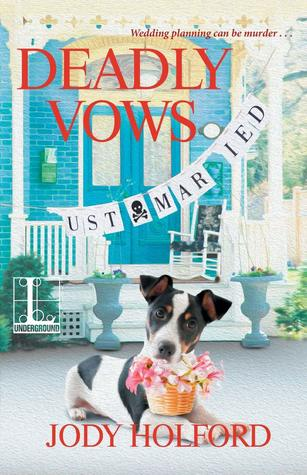 DEADLY VOWS (BRITTON BAY MYSTERY, BOOK #2) BY JODY HOLFORD: BOOK REVIEW