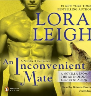 AN INCONVENIENT MATE (BREEDS, BOOK #17.5) BY LORA LEIGH: BOOK REVIEW