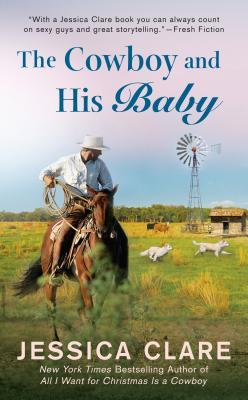 THE COWBOY AND HIS BABY BY JESSICA CLARE: BOOK REVIEW