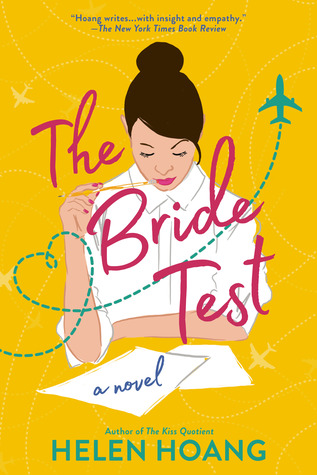 THE BRIDE TEST (THE KISS QUOTIENT, #2) BY HELEN HOANG: BOOK REVIEW