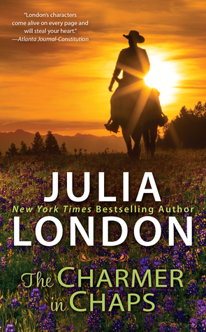 THE CHARMER IN CHAPS (PRINCES OF TEXAS, BOOK #1) BY JULIA LONDON: BOOK REVIEW