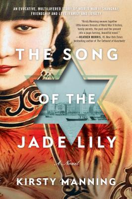 THE SONG OF THE JADE LILY BY KIRSTY MANNING: BOOK REVIEW