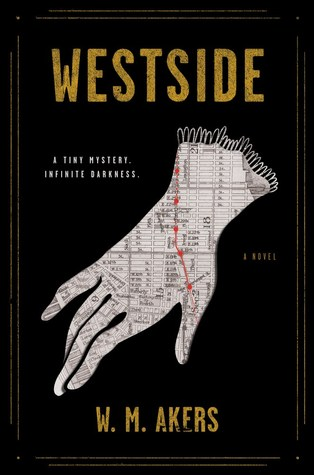 WESTSIDE BY W.M. AKERS: BOOK REVIEW