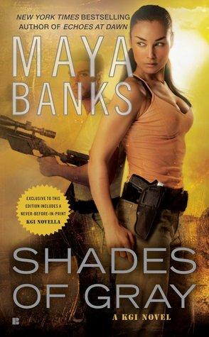 SHADES OF GRAY (KGI, BOOK #6) BY MAYA BANKS: BOOK REVIEW