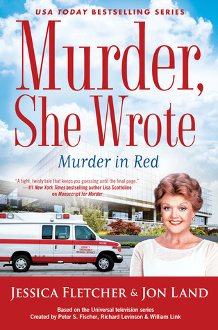 MURDER, SHE WROTE: MURDER IN RED (MURDER SHE WROTE #49) BY JESSICA FLETCHER AND JON LAND: BOOK REVIEW