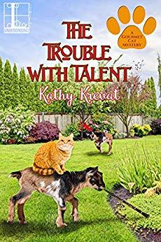 THE TROUBLE WITH TALENT (GOURMET CAT MYSTERY #3) BY KATHY KREVAT: BOOK REVIEW