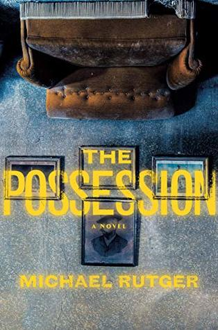 THE POSSESSION (THE ANOMALY FILES #2) BY MICHAEL RUTGER: BOOK REVIEW