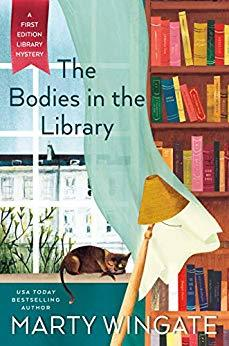 THE BODIES IN THE LIBRARY (THE FIRST EDITION LIBRARY MYSTERY #1) BY MARTY WINGATE: BOOK REVIEW