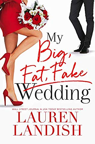 MY BIG FAT FAKE WEDDING BY LAUREN LANDISH: BOOK REVIEW
