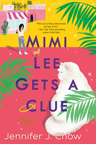 MIMI LEE GETS A CLUE (SASSY CAT MYSTERY, BOOK #1) BY JENNIFER J. CHOW: BOOK REVIEW